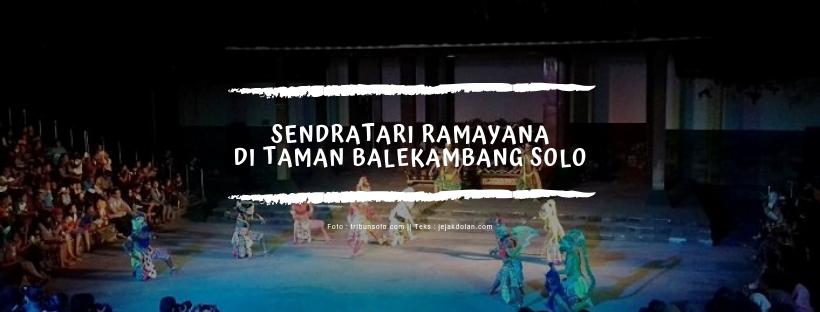 Wisata Solo, Pertunjukan Sendratari Ramayana di Taman Balekambang