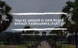 Panduan ke Angkor Siem Reap