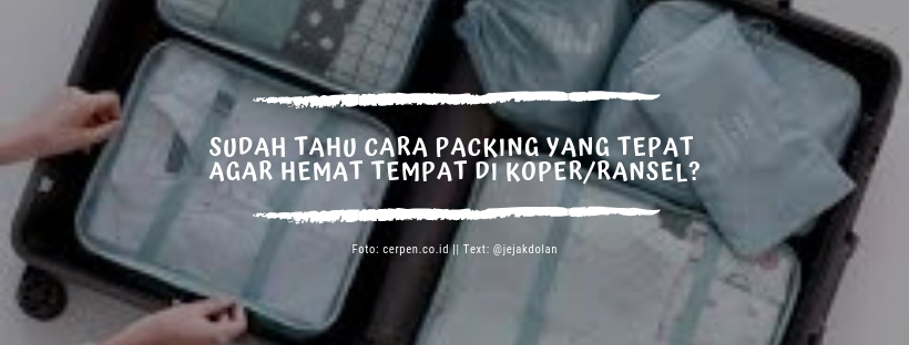 Tips Packing Hemat Tempat