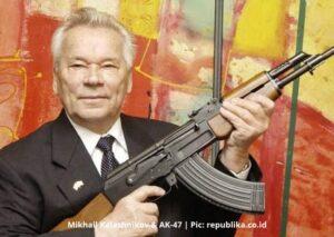 Mikhail Kalashnikov dan Senjata Ak-47